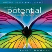 Unfold Your Potential (3 CD Set) - Kelly Howell